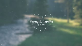Parag & Varsha ( Wedding Highlight Video)