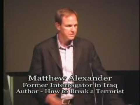 Talk - Matthew Alexander - An Interrogator's Mission to Return America to the Rule of Law