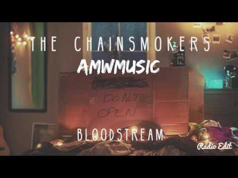 The Chainsmokers  Bloodstream Radio Edit