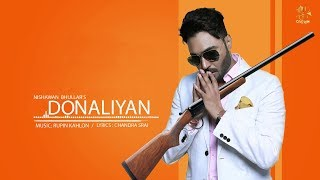 Donalliyan    Nishawan Bhullar    Rupin Kahlon    Chandra Srai    New Punjabi Song 2019
