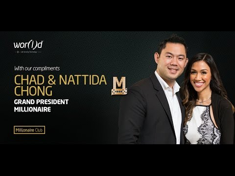 World Business Overview by Grand President Millionaires Chad & Nattida Chong