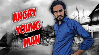 Angry Young Man 01 - Comedy Skit - Sajid Ali