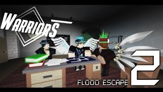 Roblox | Flood Escape 2 - Shadows of the Past [WARRIORS]