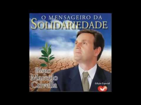 CD COMPLETO BISPO MARCELO CRIVELLA   O mensageiro da solidariedade