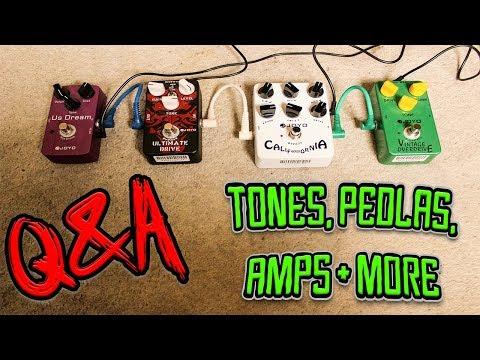 Tones, Pedals, Amps + More | Q&A / FAQ