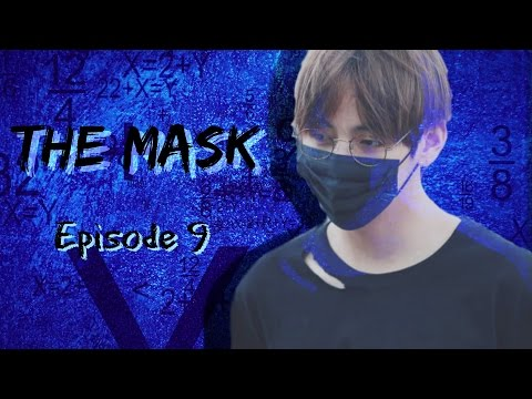 [FF Video] BTS Taehyung Imagine ×The Mask× - Episode 9