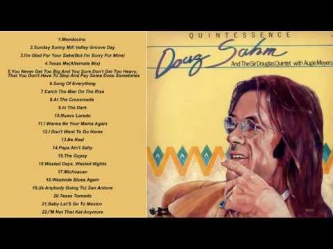 The Best Of Doug Sahm & The Sir Douglas Quintet (1968 - 1975)