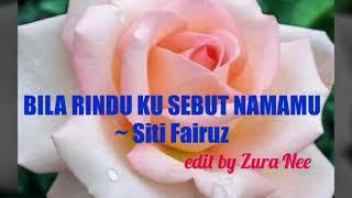 """"""" BILA RINDU KU SEBUT NAMAMU ~ SITI FAIRUZ (1987)"""