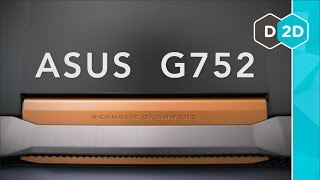 ASUS G752 Review - Is the Asus Flagship Worth It?