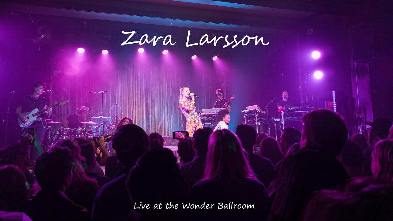 Download Zara Larsson - Live at the Wonder Ballroom (Sep. 18, 2019)