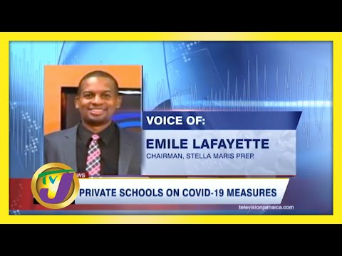 Private Schools to Review Covid-19 Measures in Jamaica   TVJ News