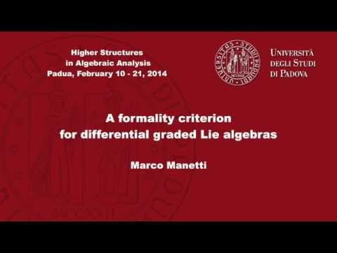 Marco Manetti - A formality criterion for differential graded Lie algebras