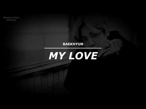BAEKHYUN — OST MY LOVE (I'M LOVING YOU) [LEGENDADO PT-BR]