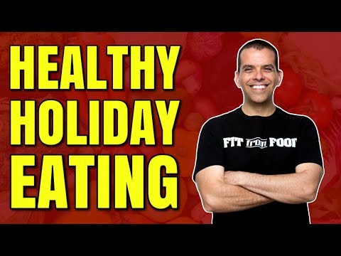 5 TIPS TO EAT HEALTHY OVER THE HOLIDAYS