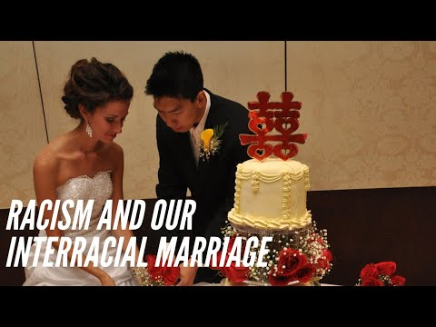 Racism and Our Interracial Marriage
