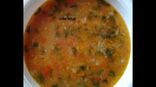 Veg Oat Soup Recipe Tasty & Healthy