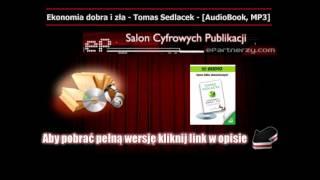Ekonomia dobra i zła - Tomáš Sedláček - AudioBook, MP3.wmv