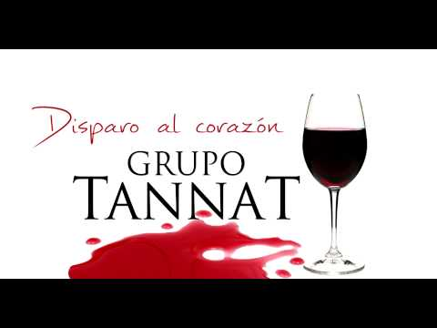 Grupo Tannat  Disparo al Corazon Contrataciones: 098 720 480