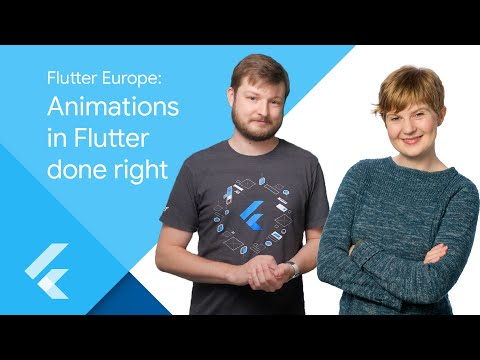 Flutter Europe: Animations in Flutter done right