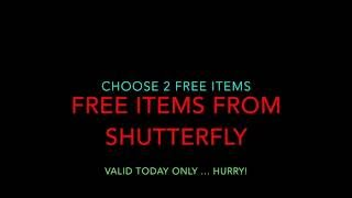 FREE ITEMS FROM SHUTTERFLY