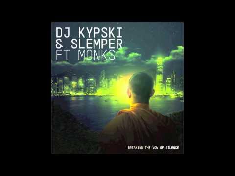 Kypski & Slemper ft Monks - Breaking the Vow of Silence (Boemklatsch remix)