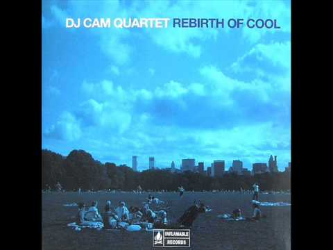 DJ Cam Quartet - So Sweet