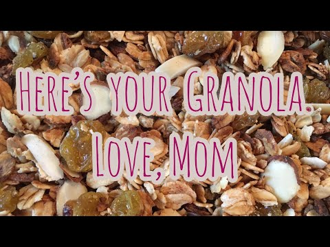 Here's Your Granola. Love, Mom || How to Make Easy Granola