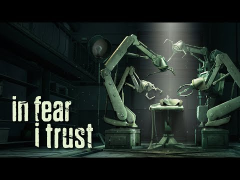 In Fear I Trust - Official Gameplay Trailer (HD)