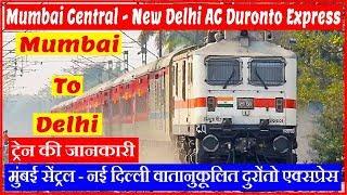 22209 | Mumbai Central - New Delhi AC Duronto Express | Mumbai to Delhi Train Information