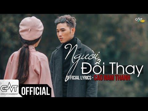 Người Đổi Thay - Cao Nam Thành (Official)