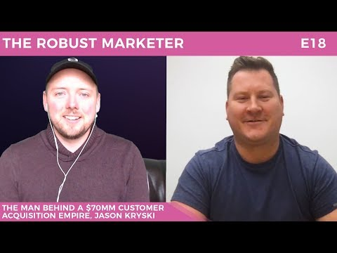Jason Kryski's $70mm Customer Acquisition Empire | RBM E18