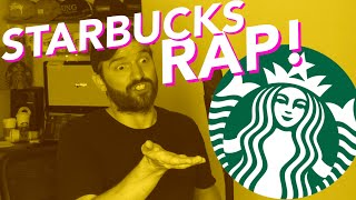 Starbucks Rap
