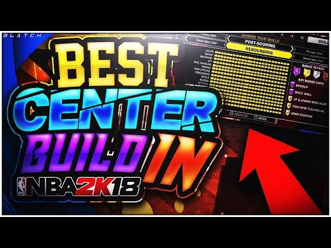 Best Center Dual Archetype Build Ever • Most Overpowered Center Player Build in NBA 2K18 OMG 😱😱