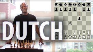 Chess Openings - Dutch