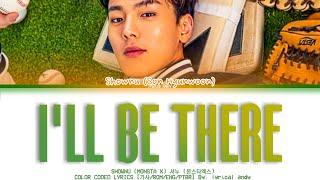 Shownu (MONSTA X) 셔누 (몬스타엑스) - 'I'll Be There' |…