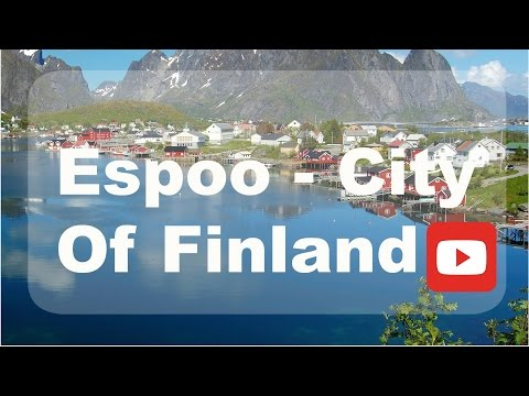 Espoo - City of Finland