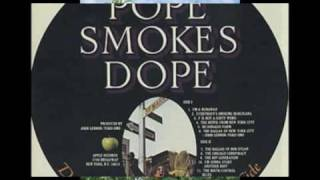 THE POPE SMOKES DOPE -- David Peel & The Lower East Side