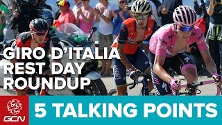 5 Talking Points - Rest Day Roundup Giro d'Italia 2017