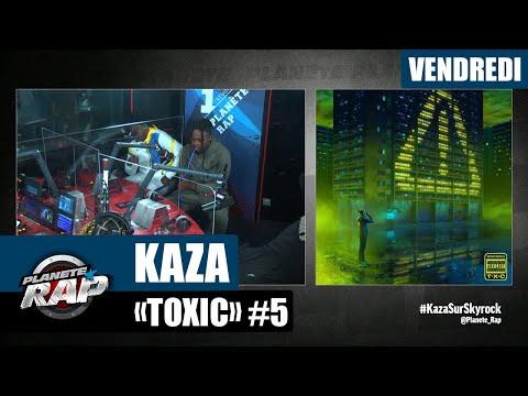 Youtube: Kaza – Planète Rap«Toxic» avec HK La Paille, Nalaa, Delka, Baka, Vavux GG et Popo #Vendredi