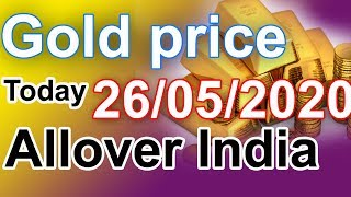 Gold rate today-26/05/2020 Gold price today,Gold rate today in india (26/05/2020 gold rate)