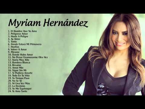 Myriam Hernández sus Mejores Exitos | Grandes Exitos | Completo 2015