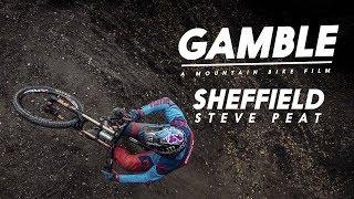 Gamble - Full Part - Sheffield feat. Steve Peat