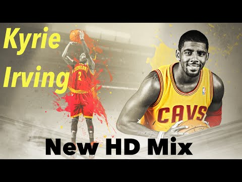 Kyrie Irving On to the Next One New Mix HD
