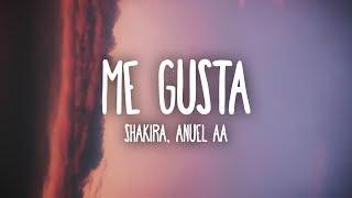 Shakira, Anuel AA – Me Gusta (Letra/Lyrics)