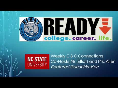 Parkwood Middle School presents C&C Connections Episode 4: NC State University