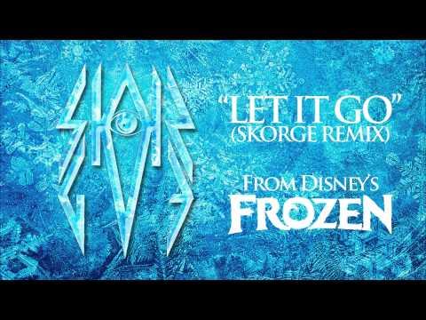 "Disney's Frozen ""Let It Go"" (Skorge DUBSTEP Remix)"
