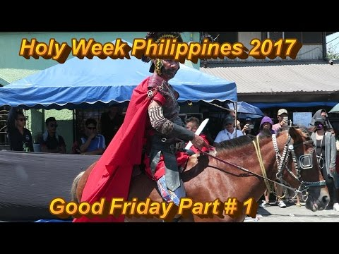 Angeles City Philippines : Holy Week 2017 / Good Friday Part # 1