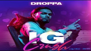 Droppa - IG Crush