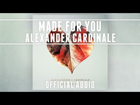 Alexander Cardinale - Made for You [Official Audio]