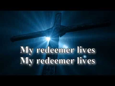 My Redeemer Lives without Vocals and Lyrics